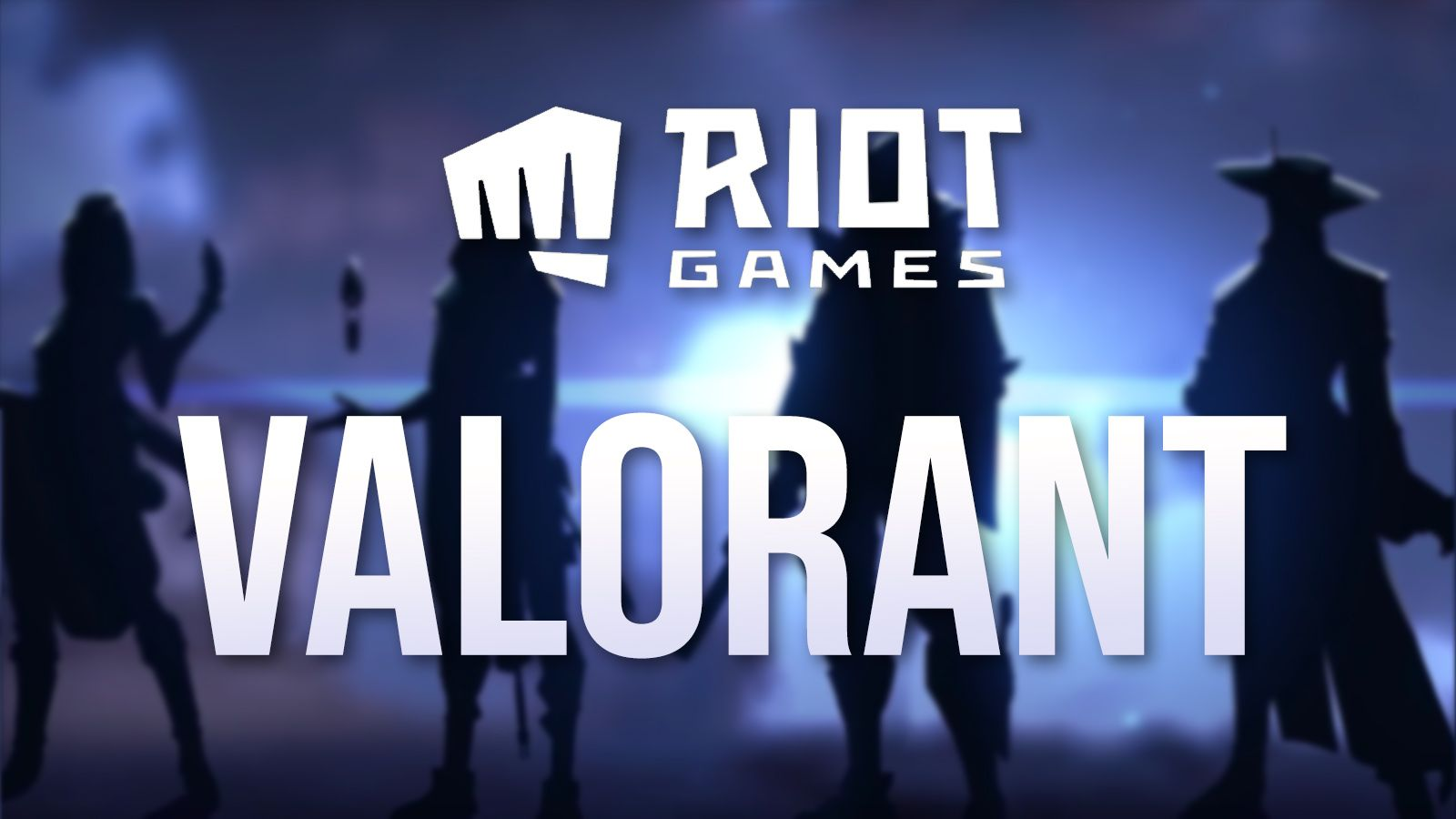 Valorant: Everything we know about Riot's FPS