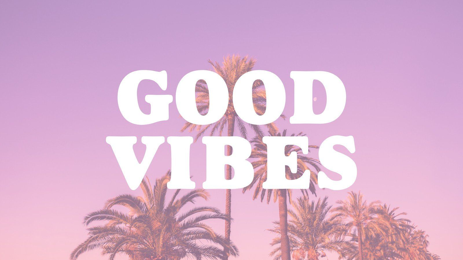 Positive Vibes Wallpapers - Wallpaper Cave