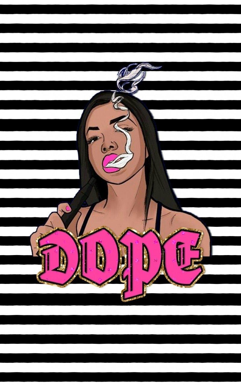 Dope Girl Wallpaper