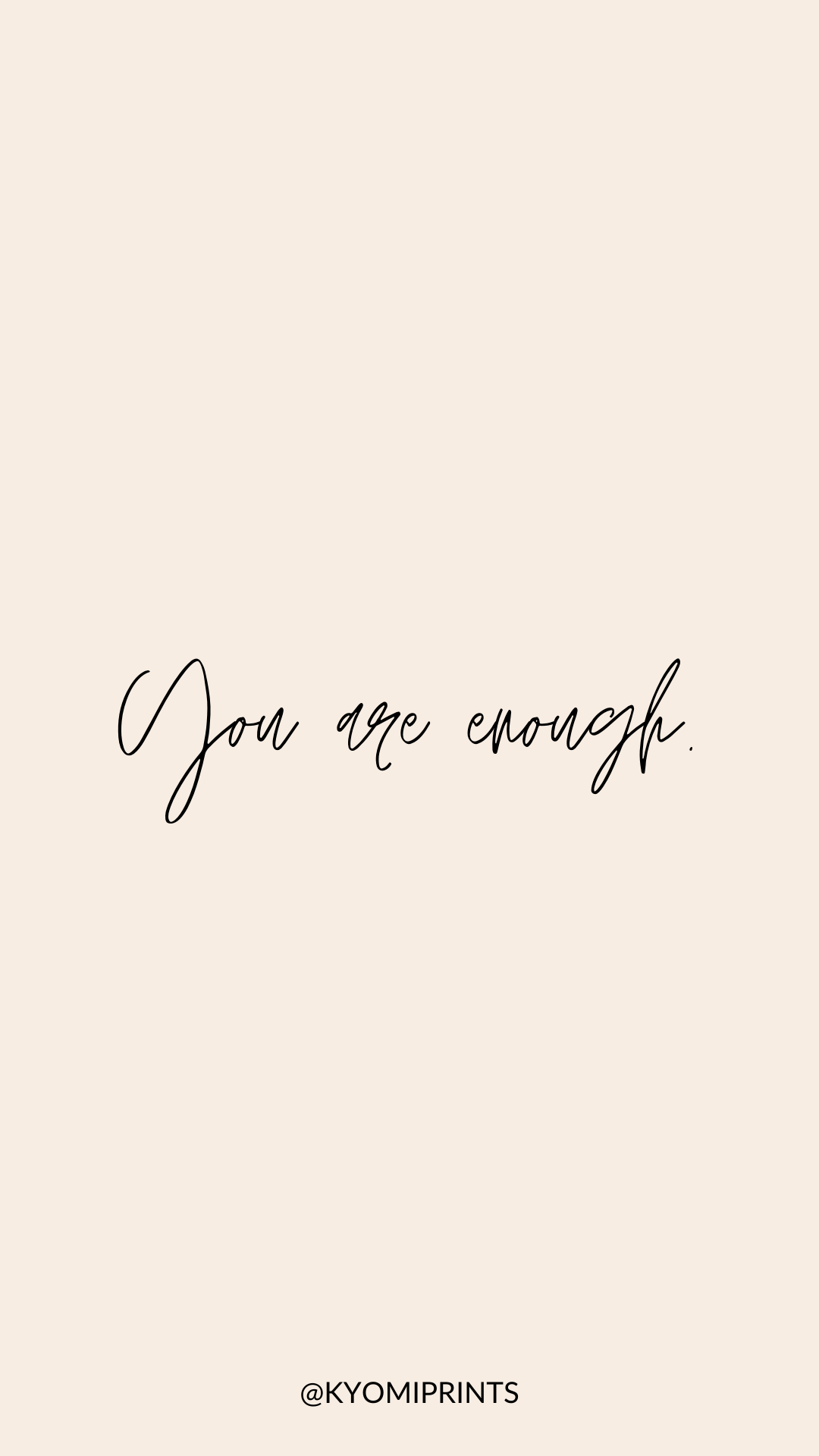 You Are Enough Wallpapers   Wallpaper Cave