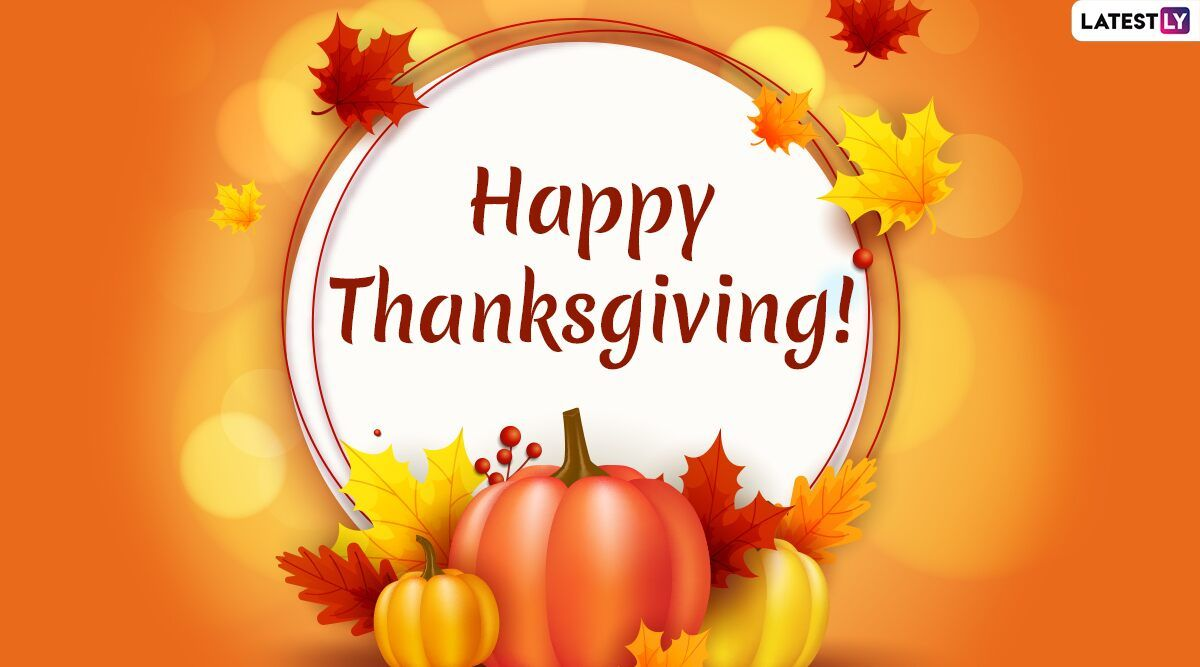 Thanksgiving Day 2019 Wishes & Messages: WhatsApp Stickers, Hike GIF Image, SMS, Quotes, Photos and Captions to Send Happy Thanksgiving Greetings