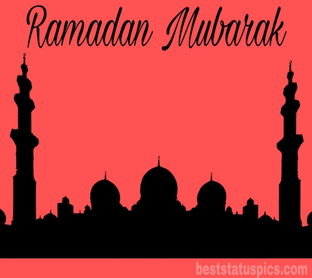 Ramadan Mubarak 2021 Image HD, Cards, Quotes, Wishes