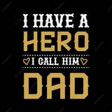 I Have A Hero I Call Him Dad Wallpapers